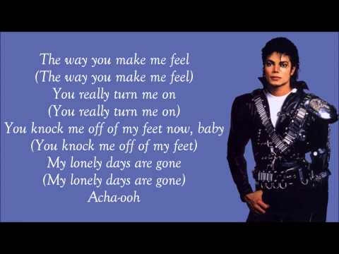 Micheal Jackson - The Way You Make Me Feel Lyrics