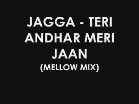 Teri Andhar Meri Jaan - Jagga