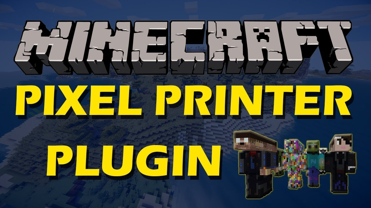 PixelPrinter | SpigotMC - High Performance Minecraft