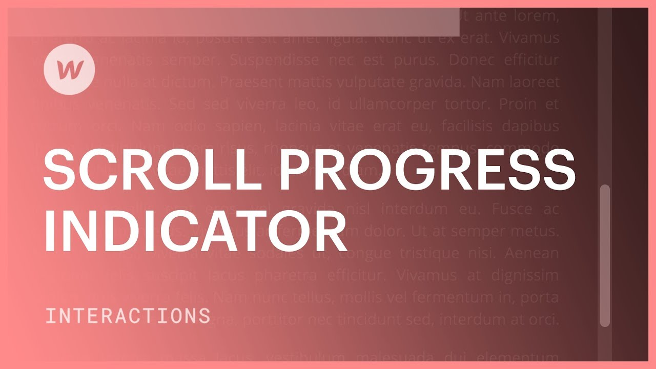 Scroll Progress Indicator - Webflow interactions and animations tutorial