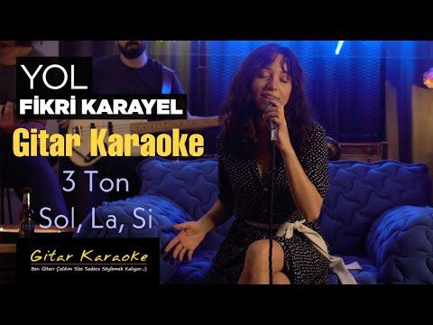 Yol - (Tutmayın Yol Verin..) Gitar Karaoke