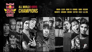 All B-Boys Champions of Red Bull BC One