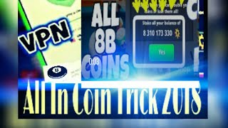 8 Ball pool All in Trick |2018| 40M Coins Trick Vr. 3.12.3 |VPN| 100% Working