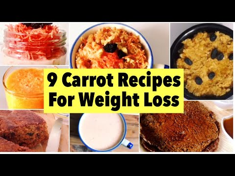 9 Carrot Recipes for Weight loss | How to make Carrot Oat, Smoothie, juice, Chilla, porridge & Cake