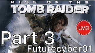 Rise of Tomb Raider - Part 3 let's see where we go (Live) Ps4 Pro