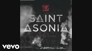 Saint Asonia - Better Place (Audio)