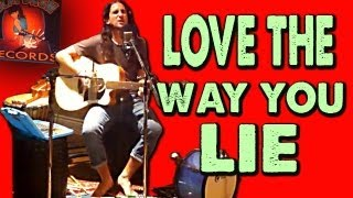 Love The Way You Lie - Walk off the Earth