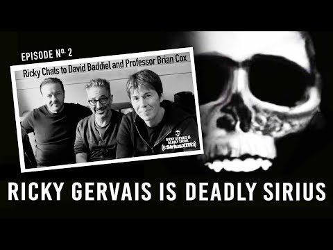 RICKY GERVAIS is DEADLY SIRIUS #02