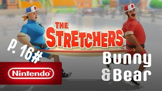 Bunny & Bear Play - The Stretchers - Part #16