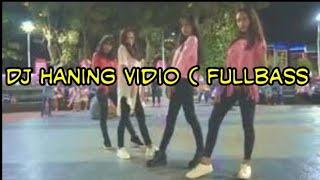 Dj haning ___lagu dayak (viral full bass 2019)