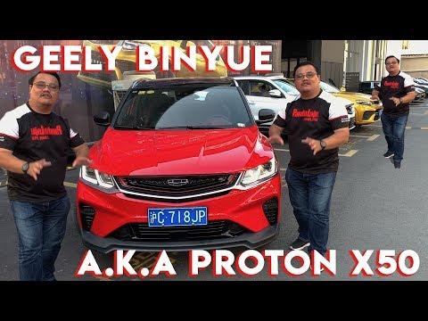 Geely Binyue a.k.a Proton X50, Kualiti Lagi Bagus Dari X70?