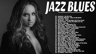 Jazz Blues Music | Best Jazz Blues Music Of All Time | Slow Blues & Blues Rock Ballads