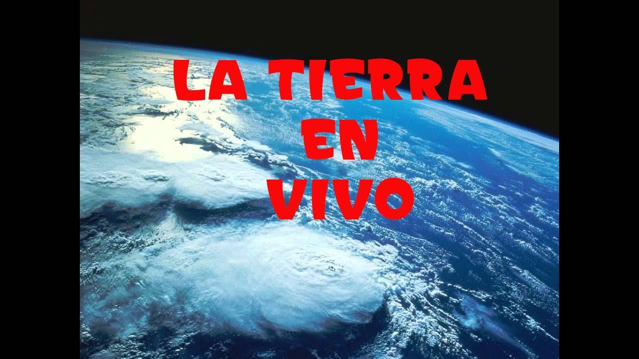 NASA: LA TIERRA EN VIVO DESDE EL ESPACIO - INCREIBLE VISTA ...