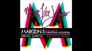 Maroon 5 Featuring Christina Aguilera - Moves Like Jagger (Nikko Garcia Bachata Remix)