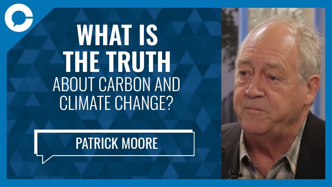 A Dearth of Carbon (w/ Dr. Patrick Moore, environmentalist) - YouTube