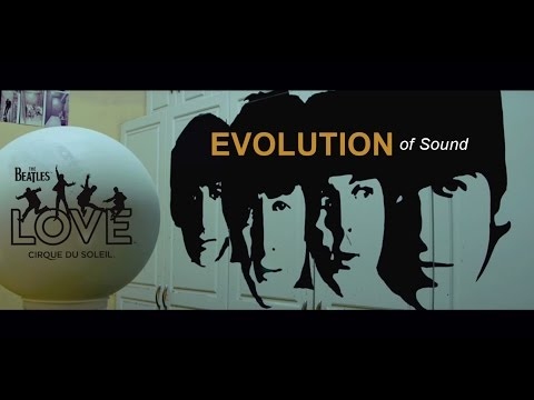 Evolution of Sound   The Beatles LOVE by Cirque du Soleil   10-Year Anniversary
