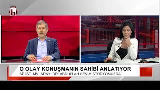 AKP'Yİ YIKAN KONUŞMANIN SAHİBİ ANLATIYOR -  ABDULLAH SEVİM