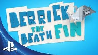 Derrick the Deathfin on PSN October 9th