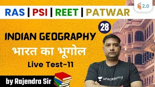 8:00 PM - REET, Patwar, RAS, PSI | Indian Geography by Rajendra Sharma | Live Test-11