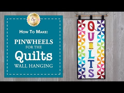 Tips & Tricks for Pinwheels | Quilts Wall Hanging - Learn to Quilt Intermediate | Shabby Fabrics