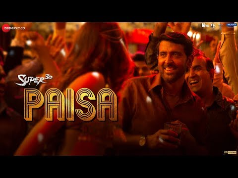 Paisa Video Song- Super 30