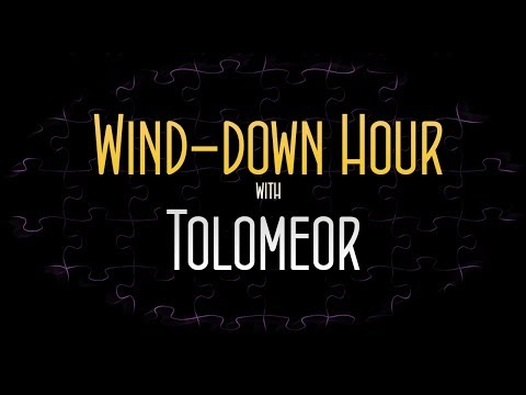 Wind-down Hour [8] ft. Tolomeor (naughty words inside)