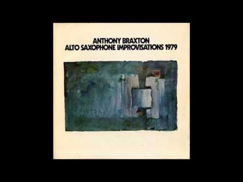Anthony Braxton - Alto Saxophone Improvisations 1979