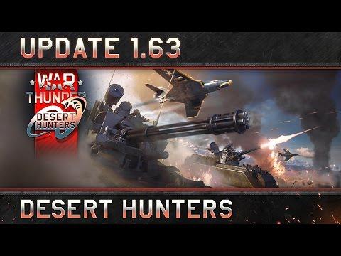 """War Thunder: Update 1.63 """"Desert Hunters"""""""