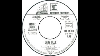 """Baby Blue - George Baker """"The Best Version"""""""