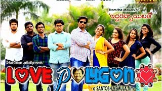 LOVE POLYGON - Telugu Comedy Short film || a Santosh Vemula