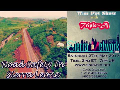 Salone News Update - Road Safety In Sierra Leone