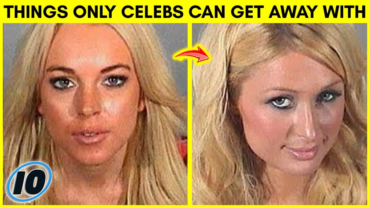 Top 10 Things Only Celebrities Can Get Away With