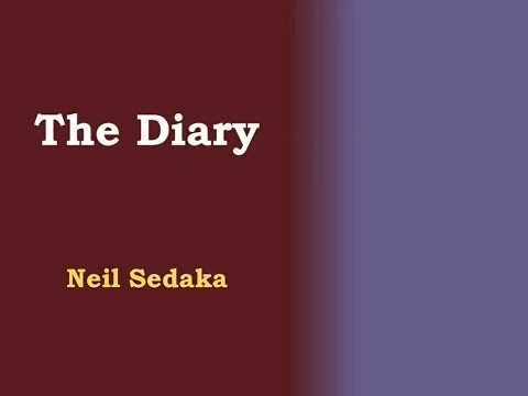 The Diary - Neil Sedaka [lyric video]