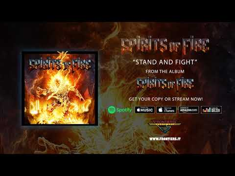 """Spirits Of Fire - """"Stand and Fight"""" (Official Audio)"""