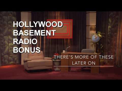 Hollywood Basement Radio: Bonus Extra