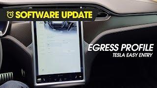 Tesla Software Update - Easy Entry (Egress Profile)