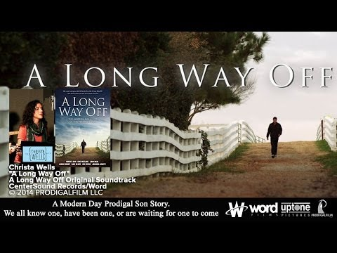 """A Long Way Off"" - Christa Wells (Music Video)"