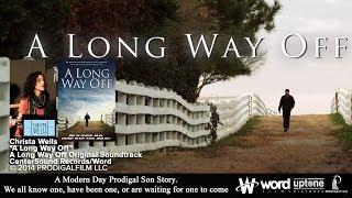 Скачать A Long Way Off Christa Wells Music Video