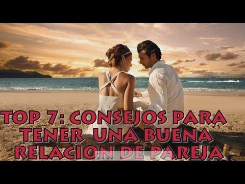 TOP 7 CONSEJOS PARA TENER UNA BUENA RELACION DE PAREJA