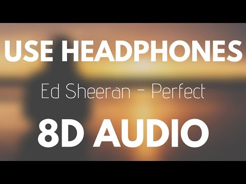 Ed Sheeran - Perfect 8D