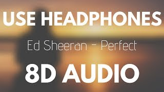 Baixar Ed Sheeran - Perfect (8D AUDIO)