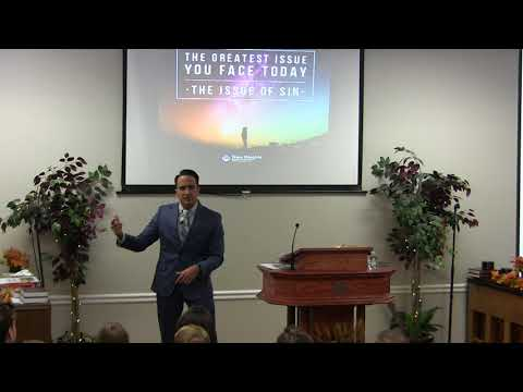 2017-10-28 Pastor Adrian Dominguez - The Greatest Issue You Face Today - The Issue of Sin