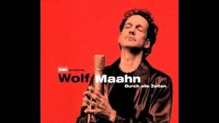 Wolf Maahn - Durch Alle Zeiten [1999-audio]