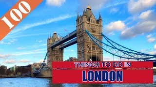 TOP 100 LONDON (UK) Tourist Attractions (Things to Do)