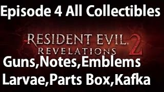 Resident Evil Revelations 2 - Episode 4 - All Collectibles Guns, Notes, Larvae, Emblems
