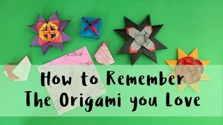 How to Remember Origami Steps of Figures You Love