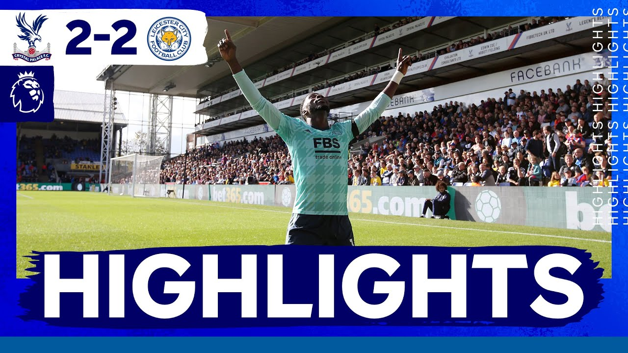 Download Points Shared In The Capital | Crystal Palace 2 Leicester City 2