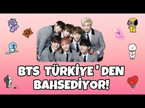 BTS Türkiye'den Bahsediyor! (Tamamı)