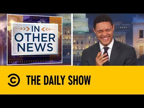 2018's Funniest News Stories | Daily Show With Trevor Noah