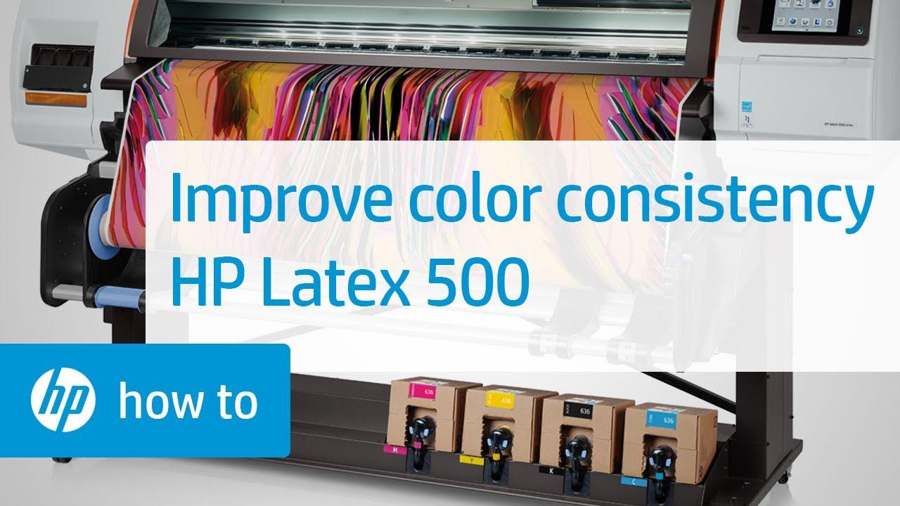 Improving Color Consistency on the HP Latex 500 Printer Series | HP Latex |  HP